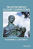 Trustworthy Cloud Computing Front Cover