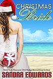 Christmas Bride (A Short Story) (Sapphire Bay Romance Book 2)