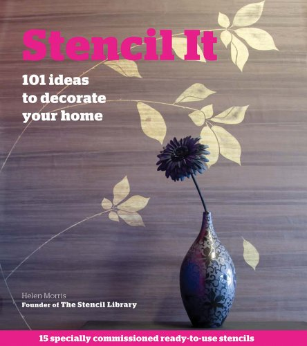 Stencil It: 101 Ideas to Decorate Your Home by Macmillan Publishers