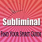 Find Your Spirit Guide: Metaphysical Tranformation Subliminal Binuaral Meditation Soffaggio Harmonics | Subliminal Hypnosis