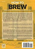How To Brew: Everything You Need to Know to Brew