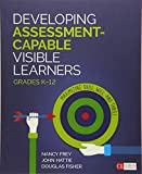 img - for Developing Assessment-Capable Visible Learners, Grades K-12: Maximizing Skill, Will, and Thrill (Corwin Literacy) book / textbook / text book