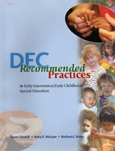 Dec Recommended Practices in Early Intervention/Early Childhood Special Education