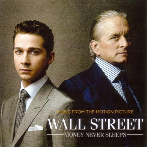 Wall Street: Money Never Sleeps by Wall Street: Money Never Sleeps (2010-09-28)