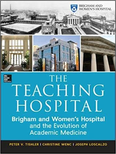 The Teaching Hospital: Brigham and Women's Hospital and the