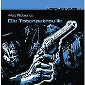 Die Totenpatrouille (Dreamland Grusel 11)   Alec Roberts