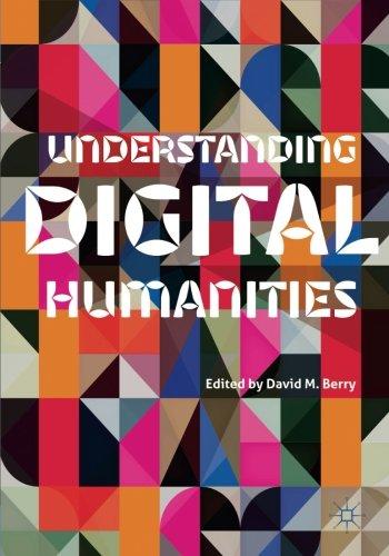 Understanding Digital Humanities by Palgrave Macmillan