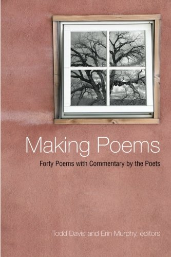 Download Making Poems: Forty Poems with Commentary by the Poets (Excelsior Editions) PDF