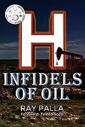 H: Infidels of Oil