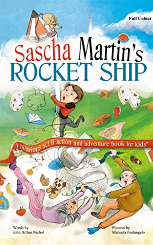 et-Ship: A hilarious sci fi action and adventure book for kids (Catastrophes drawn from the diary of Sascha Martin: inventor, genius, and grade 2 science monitor. 1) ()