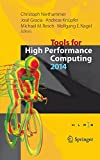 Tools for High Performance Computing 2014 : Proceedings of the 8th International Workshop on Parallel Tools for High Performance Computing, October 2014, HLRS, Stuttgart, Germany, Niethammer, Christoph and Gracia, José, 3319160117
