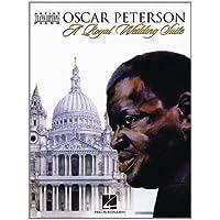Oscar Peterson - a Royal Wedding Suite: Artist Transcriptions - Piano