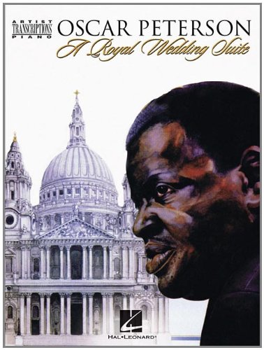 Oscar Peterson - A Royal Wedding Suite: Artist Transcriptions - Piano