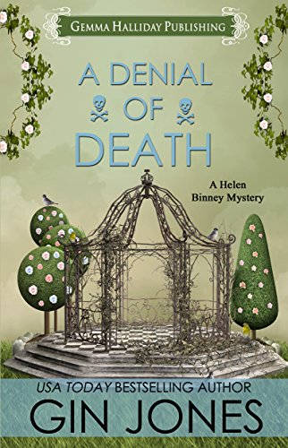A Denial of Death: a Clean & Wholesome Cozy Mystery (Helen Binney Mysteries Book 2)