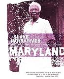 Maryland Slave Narratives, , 1557090173