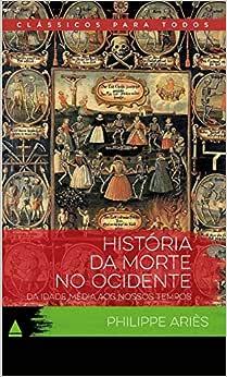 História da Morte no Ocidente - 9788520941317 - Livros na