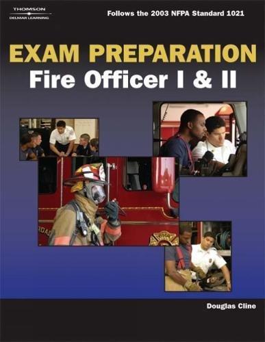 Exam Preparation for Fire Officer I & II