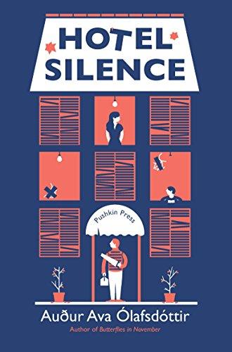 Hotel Silence by [Ólafsdóttir, Auður Ava]