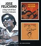 Fantastic Feliciano/A Bag Of Soul
