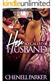 Her So Called Husband