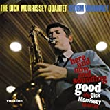 The Dick Morrissey Quartet - Here and Now and Sounding Good & Storm Warning! by Dick Morrissey