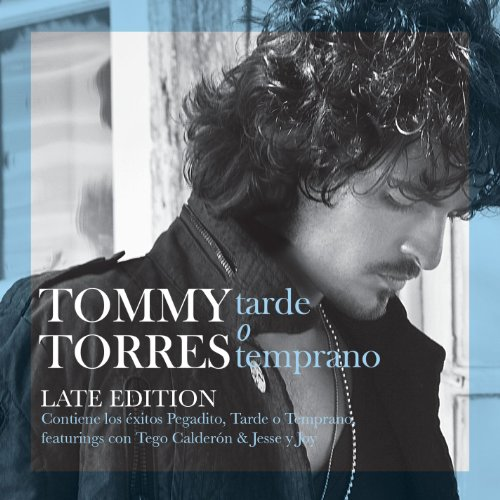 ... Tarde O Temprano (Late Edition)