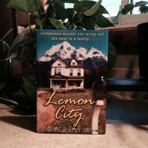 Books : Lemon City by Elaine Meryl Brown Hardcover 2004