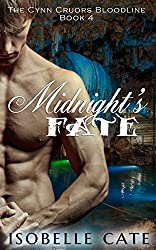 Midnight's Fate (The Cynn Cruors Bloodline Series Book 4)