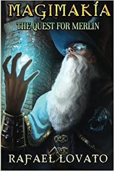 The Quest for Merlin: Volume 1 (Magimakía)