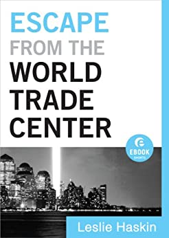 Escape from the World Trade Center (Ebook Shorts) by [Haskin, Leslie]