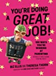 You Are Doing a Great Job: 100 Ways Y...
