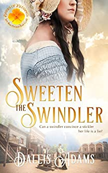 Sweeten The Swindler (Brides of Blessings Book 5) by [Adams, Dallis, of Blessings, Brides]