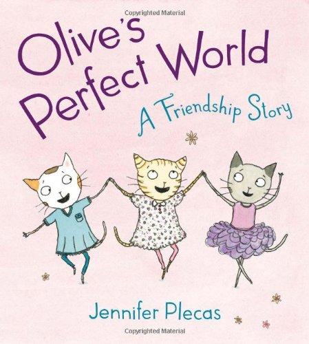 Download Olive's Perfect World: A Friendship Story pdf epub