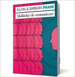 Allan Pease abilitati de comunicare CARTEA