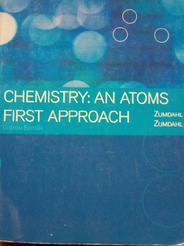 Chemistry: An Atoms First Approach Custom Edition