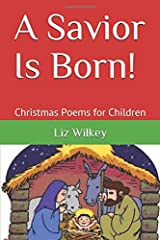 A Savior Is Born!: Christmas Poems for Children (Poems from the Pew) Paperback