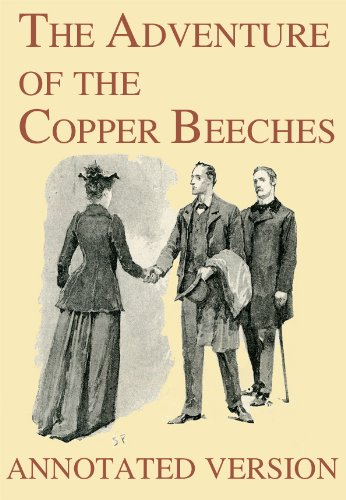 The Adventure of the Copper Beeches - Annotated Version (Focus on Sherlock Holmes Book 12)