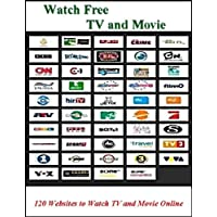 Watch Free TVs and Movies Online: 120 Channels to Watch TVs and Movies Online