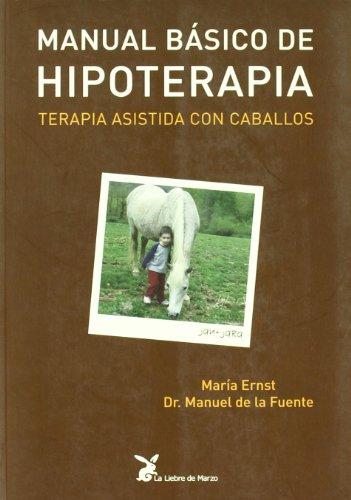 Descargar Libro Manual Basico De Hipoterapia - Terapia Asistida Para Caballos Maria Ernst
