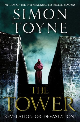 The Tower: A Novel (Sancti Trilogy Book 3)