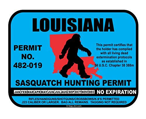 Louisiana Sasquatch Hunting Permit License Bigfoot Vinyl Sticker Decal