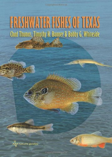 freshwater-fishes-of-texas-a-field-guide-river-books-sponsored-by-the-meadows-center-for-water-and-t
