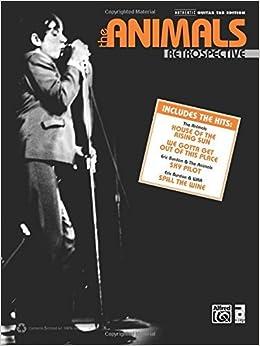 The Animals -- Retrospective Guitar TAB Songbook (Guitar Songbook) by The Animals (2014-01-01)