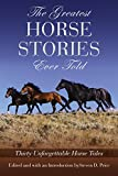 The Greatest Horse Stories Ever Told, Steven D. Price, 1592280110
