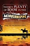 There's Plenty of Room in the Mississippi, Adrian Mahan, 1625105568