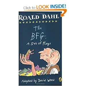 The BFG: A Set of Plays Roald Dahl