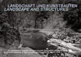 Landscape and Structures : A Personal Inventory of Jürg Conzett, J?rg Conzett, 3858813605