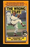 The Wrong Stuff, Bill Lee and Dick Lally, 0140079416