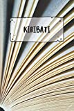 Kiribati: Ruled Travel Diary Notebook or Journey  Journal - Lined Trip Pocketbook for Men and Women with Lines