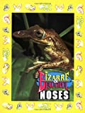 Bizarre and Beautiful Noses, Santa Fe Writers Group Staff, 1562611860